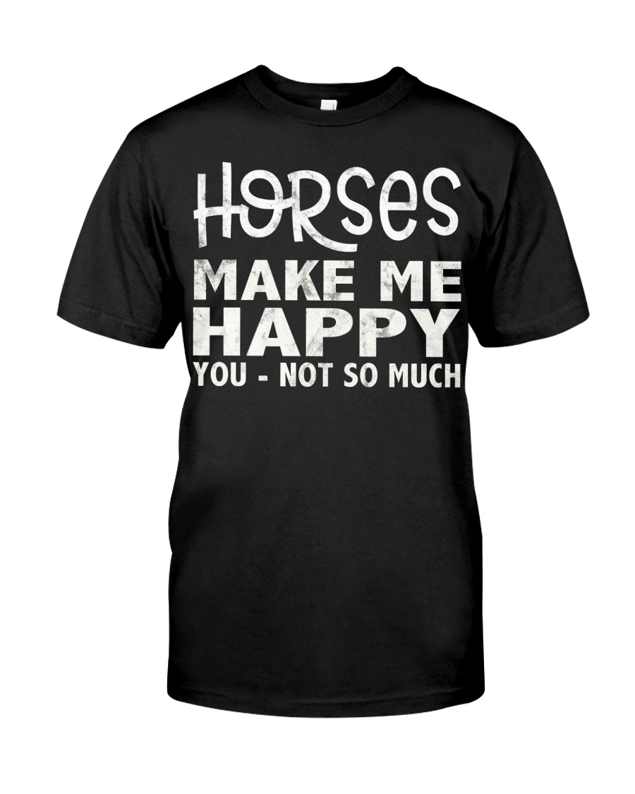 horses make me happy christmas t shirt cool horses Classic T-Shirt