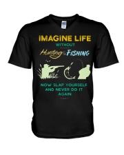 funny hunting fishing imagine life without t shirt V-Neck T-Shirt thumbnail
