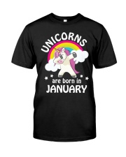 Unicorns are Born in January Classic T-Shirt front