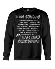horse riding equestrian i am strong t shirt kvv Crewneck Sweatshirt thumbnail