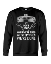 funny millwright t shirt we dont stop pg4 Crewneck Sweatshirt thumbnail