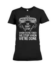 funny millwright t shirt we dont stop pg4 Premium Fit Ladies Tee thumbnail