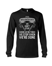 funny millwright t shirt we dont stop pg4 Long Sleeve Tee thumbnail