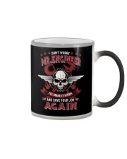 Machinist Not Worry Engineer Save Your Job Again Color Changing Mug thumbnail