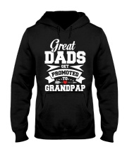 Great Dads Get Promoted To Grandpap T-Shirt Hooded Sweatshirt thumbnail