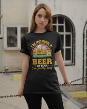 Holding A Beer So Yeah I'm Pretty Busy Fathers Day Classic T-Shirt apparel-classic-tshirt-lifestyle-19