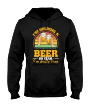 Holding A Beer So Yeah I'm Pretty Busy Fathers Day Hooded Sweatshirt thumbnail