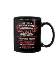 I Don't Have A Step Daughter Mug thumbnail