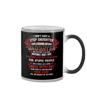 I Don't Have A Step Daughter Color Changing Mug thumbnail