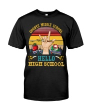 Teacher Goodbye Middle School Hello High School Classic T-Shirt front
