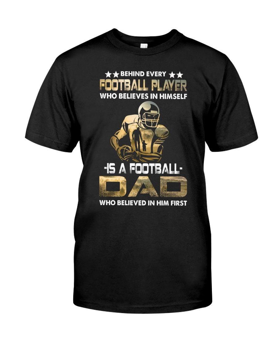 Behind Every Football Player is A Football Dad Premium Fit Mens Tee