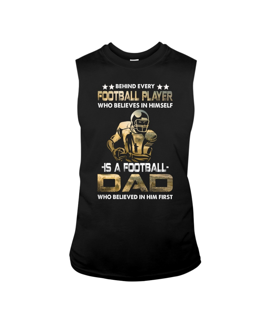 Behind Every Football Player is A Football Dad Sleeveless Tee