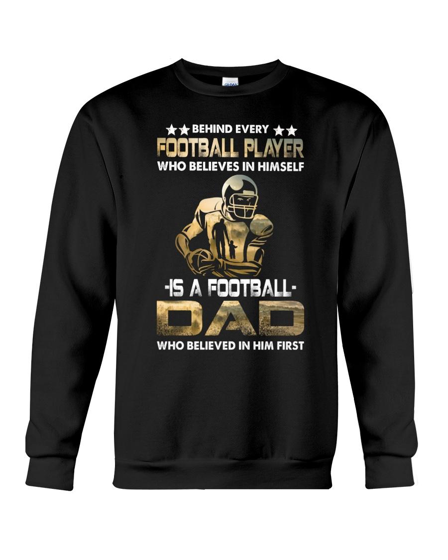 Behind Every Football Player is A Football Dad Crewneck Sweatshirt