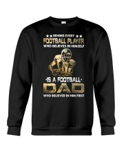 Behind Every Football Player is A Football Dad Crewneck Sweatshirt thumbnail