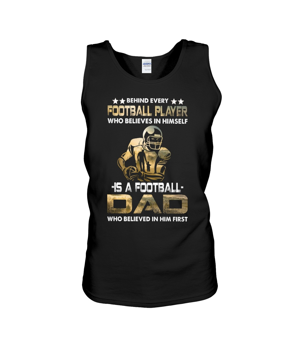 Behind Every Football Player is A Football Dad Unisex Tank