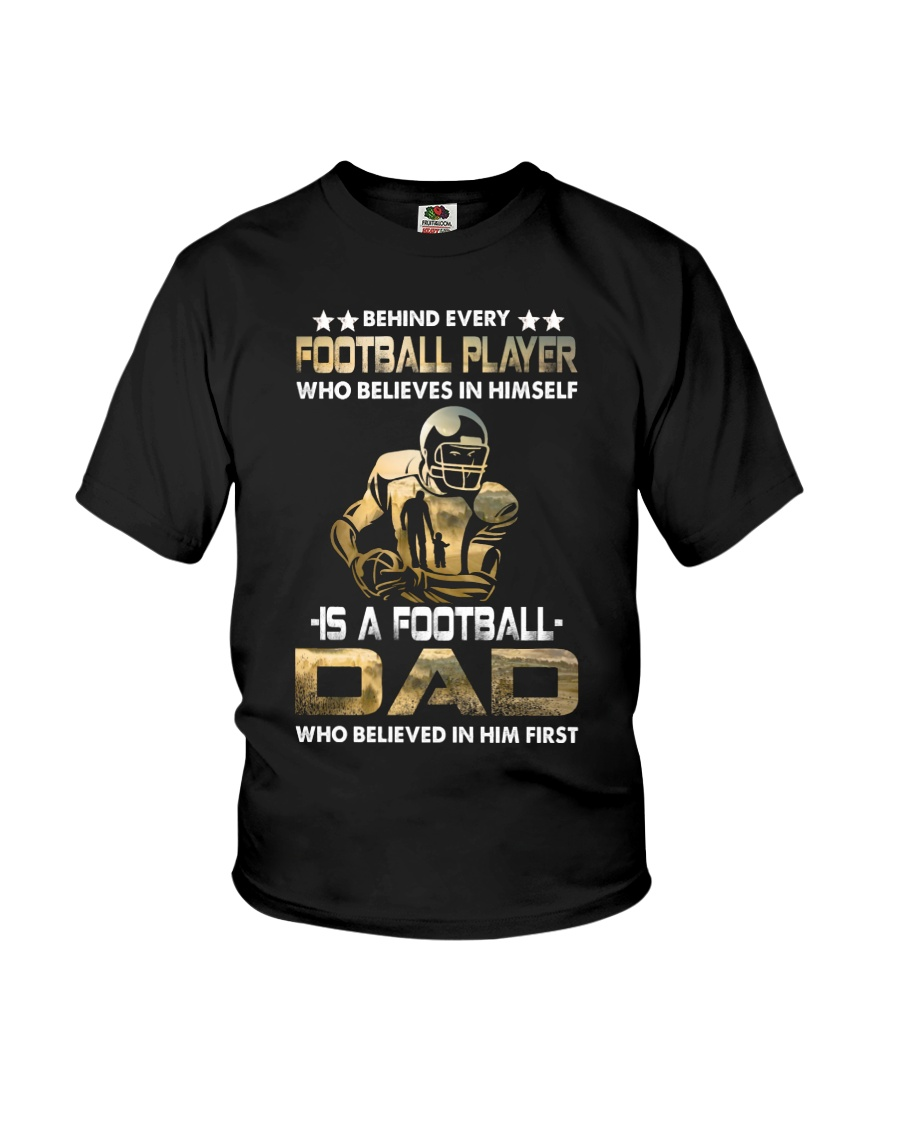 Behind Every Football Player is A Football Dad Youth T-Shirt