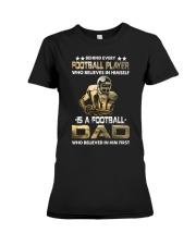 Behind Every Football Player is A Football Dad Premium Fit Ladies Tee thumbnail