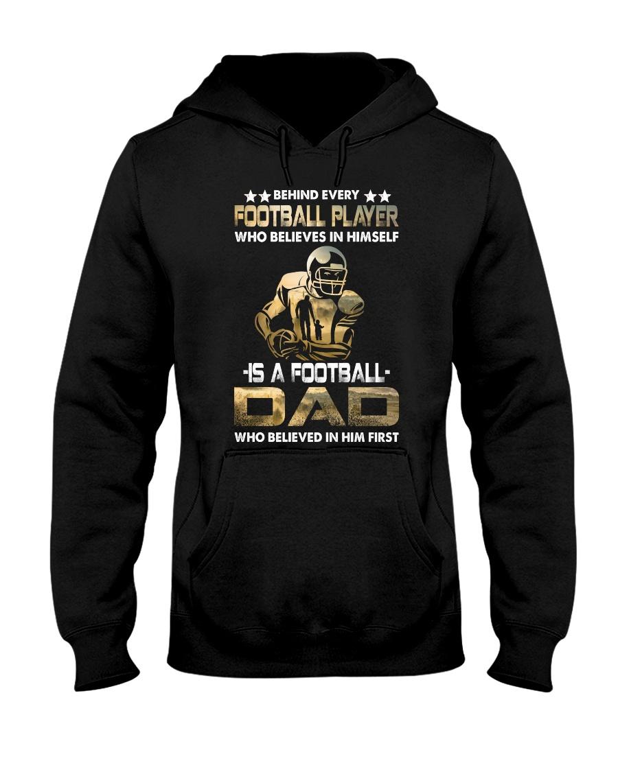 Behind Every Football Player is A Football Dad Hooded Sweatshirt