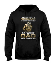Behind Every Football Player is A Football Dad Hooded Sweatshirt thumbnail