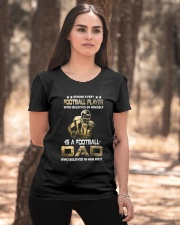 Behind Every Football Player is A Football Dad Ladies T-Shirt apparel-ladies-t-shirt-lifestyle-05