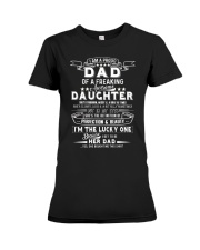 I'm A Proud Dad Freaking Awesome Daughter Premium Fit Ladies Tee thumbnail