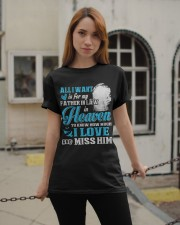 I Miss My Father in Law in Heaven Father's Day Classic T-Shirt apparel-classic-tshirt-lifestyle-19