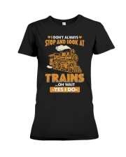 Stop Look at Trains Funny Gift for Men Women Premium Fit Ladies Tee thumbnail