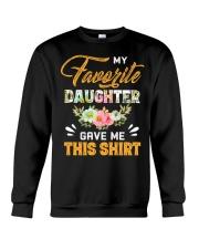 My Favorite Daughter Gave Me This Shirt Fathers Crewneck Sweatshirt thumbnail