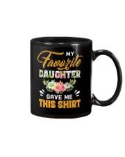 My Favorite Daughter Gave Me This Shirt Fathers Mug thumbnail