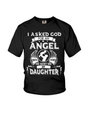 Mens I Asked God For An Angel He Sent Me  Daughter Youth T-Shirt thumbnail