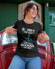 Boating Sorry For What Said While Docking The Boat Ladies T-Shirt apparel-ladies-t-shirt-lifestyle-01