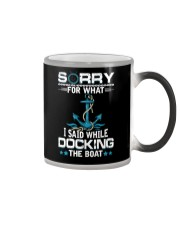 Boating Sorry For What Said While Docking The Boat Color Changing Mug thumbnail