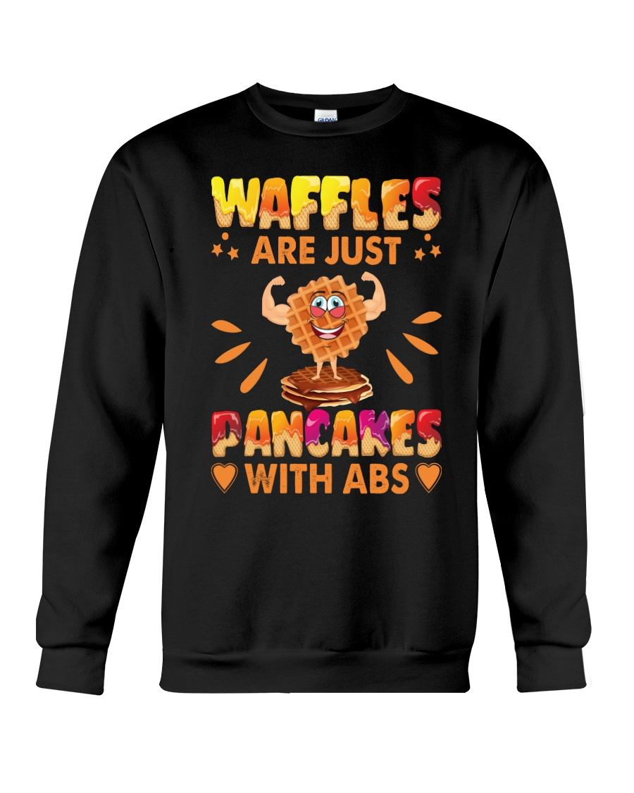 Waffles Are Just Pancakes With Abs Funny Crewneck Sweatshirt