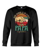 Being Grandpa s an honor being Papa is Priceless Crewneck Sweatshirt thumbnail