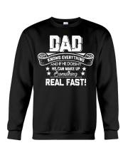 DAD Know Everything Make Up SomeThing Real Fast Crewneck Sweatshirt thumbnail