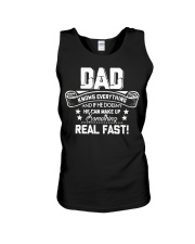 DAD Know Everything Make Up SomeThing Real Fast Unisex Tank thumbnail