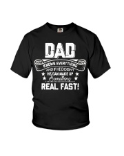 DAD Know Everything Make Up SomeThing Real Fast Youth T-Shirt thumbnail