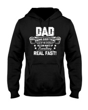 DAD Know Everything Make Up SomeThing Real Fast Hooded Sweatshirt thumbnail