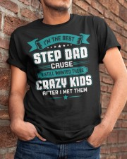 The Best Stepdad Cause I Still Wanted Crazy Kids Classic T-Shirt apparel-classic-tshirt-lifestyle-26