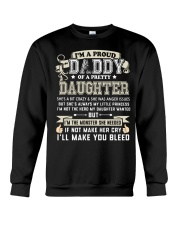 Proud Daddy of a Pretty Daughter Father's Day Crewneck Sweatshirt thumbnail