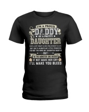 Proud Daddy of a Pretty Daughter Father's Day Ladies T-Shirt thumbnail