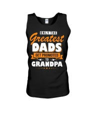 Only The Greatest Dads Get Promoted To Grandpa Unisex Tank thumbnail