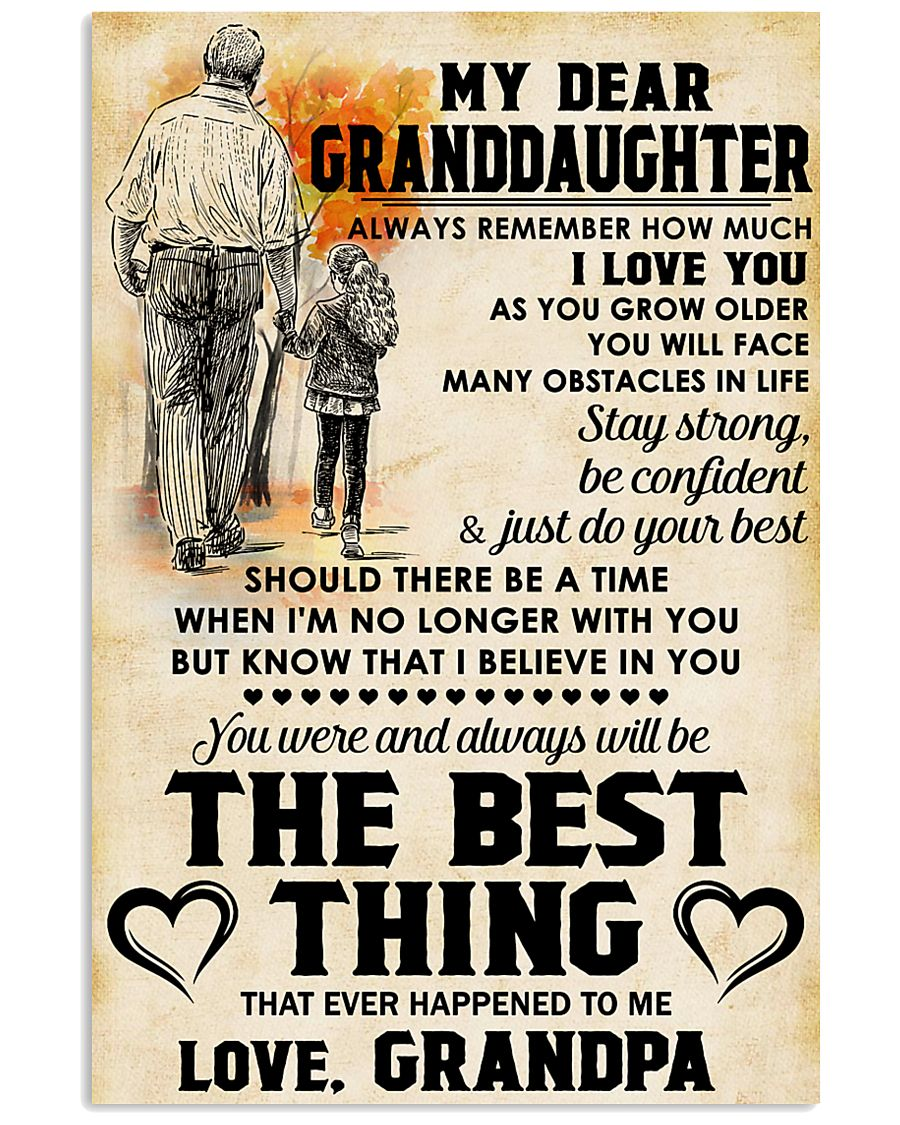MY DEAR GRANDDAUGHTER - Love GRANDPA 11x17 Poster