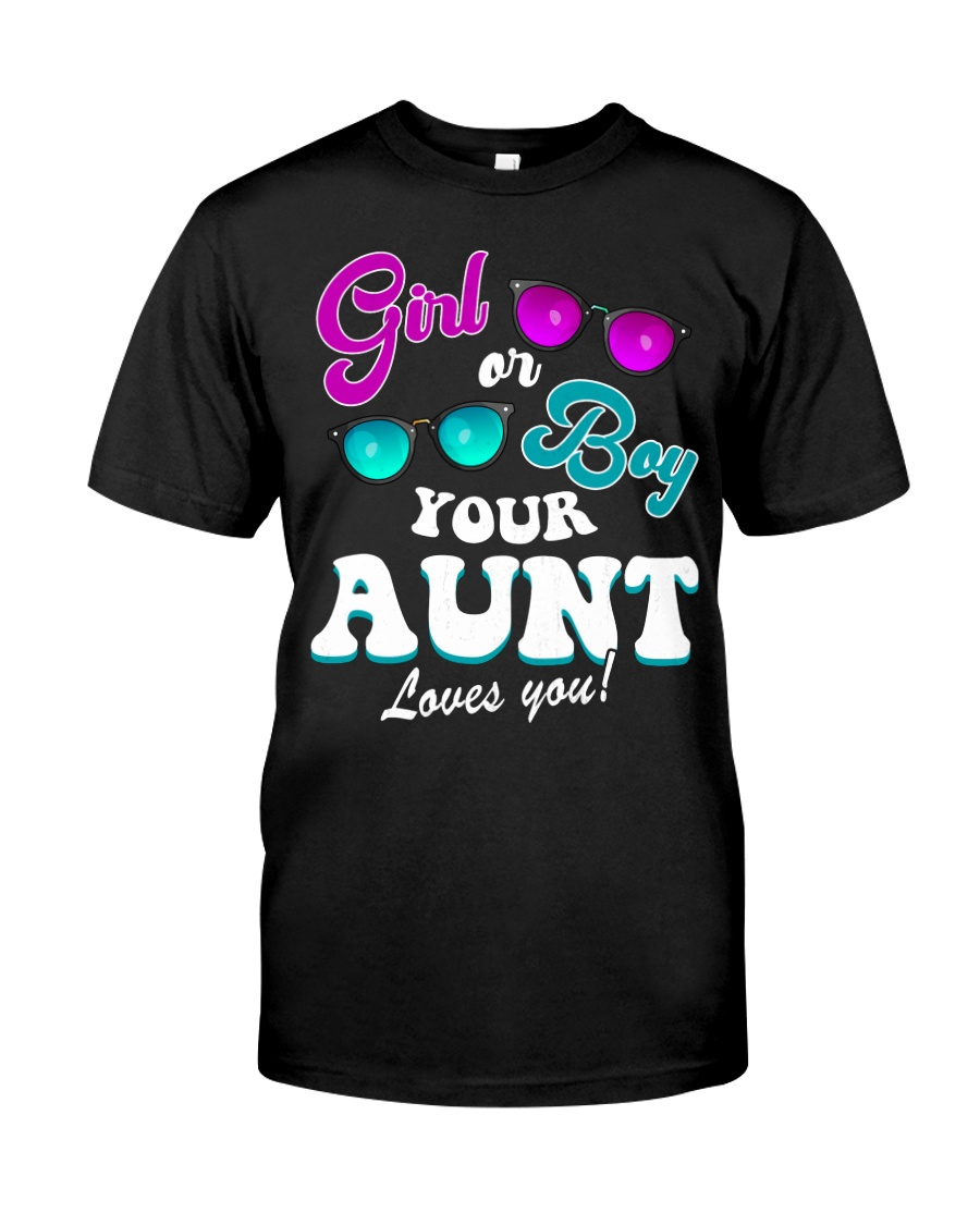 Womens Gender Reveal Girl or Boy Aunt loves you Classic T-Shirt