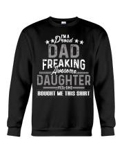 I'm A Proud Dad Freaking Awesome Daughter Crewneck Sweatshirt thumbnail