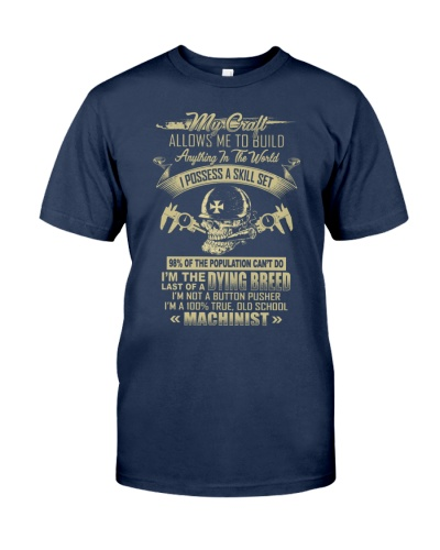 Machinist Shirt My Craft Allows to Build Anything