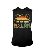 Mens I Have Two Titles Dad And Papa  Sleeveless Tee thumbnail