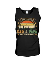 Mens I Have Two Titles Dad And Papa  Unisex Tank thumbnail