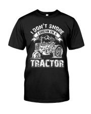 Vintage I Don't Snore I Dream I'm a Tractor Classic T-Shirt front