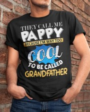 They Call Me Pappy Shirt Fathers Day For Grandpa Classic T-Shirt apparel-classic-tshirt-lifestyle-26